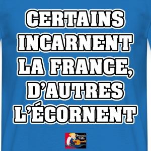 CERTAINS INCARNENT LA FRANCE, D'AUTRES L'ÉCORNENT