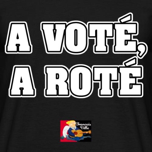 A VOTÉ A ROTÉ - JEUX DE MOTS - FRANCOIS VILLE