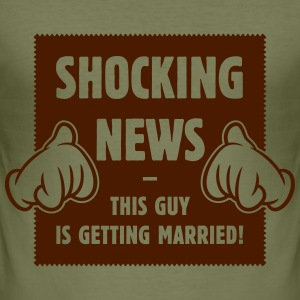 Shocking News: This Guy Is Getting Married! (1C) T-Shirts - Men's Slim Fit T-Shirt