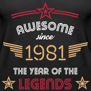 Awesome since 1981 Tops - Frauen Premium Tank Top