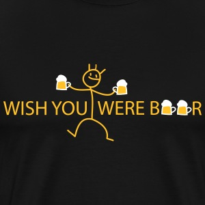 wish you were T-shirts - Premium-T-shirt herr