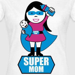 Super mom, Muttertag - Frauen T-Shirt