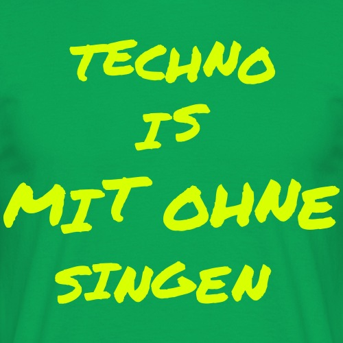 Techno is mit ohne singen