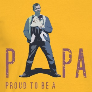 Proud to be a Papa - Männer T-Shirt