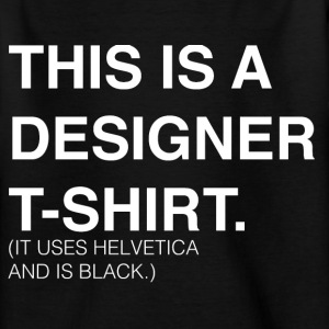 This is a Designer T-Shirt T-Shirts - Teenager T-Shirt
