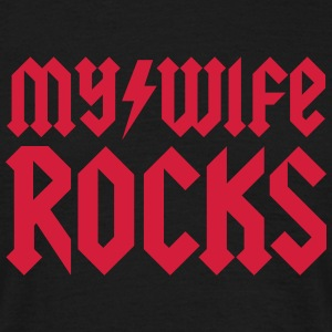 My wife rocks T-Shirts - Männer T-Shirt