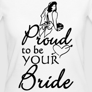 Proud Bride (Braut)  - Frauen Bio-T-Shirt