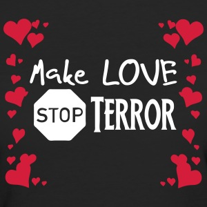 Make Love - Stop Terror - Women's Organic T-shirt