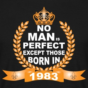 No Man is Perfect Except Those Born in 1983 T-Shirts - Men's T-Shirt