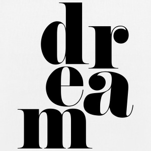 Dream Motivational Quote Taschen & Rucksäcke - Bio-Stoffbeutel