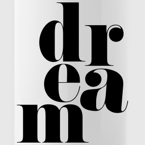 Dream Motivational Quote Mugs & Drinkware - Water Bottle