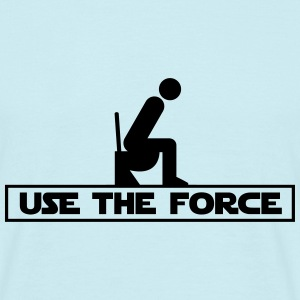 Use the Force - Mannen T-shirt