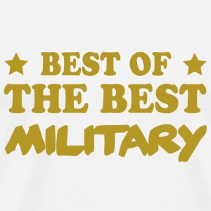 Best of the best military T-Shirts - Men's Premium T-Shirt