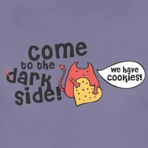 Come to the dark side, we have cookies T-Shirts - Frauen Premium T-Shirt