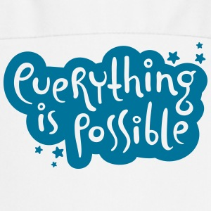 Everything is possible - Typografie Schürzen - Kochschürze