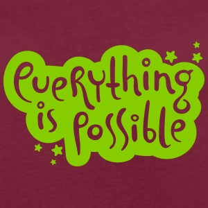 Everything is possible - Typografie T-Shirts - Frauen Oversize T-Shirt