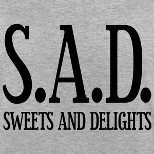 SAD - Sweets and Delights - Wortspiel T-Shirts - Frauen Oversize T-Shirt