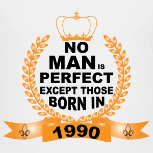 No Man is Perfect Except Those Born in 1990 Shirts - Teenage Premium T-Shirt