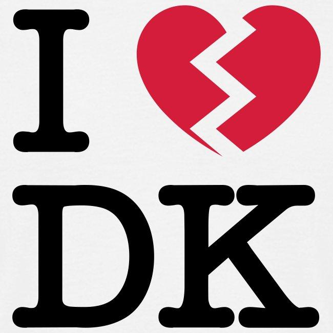I [heartbroken] DK - white