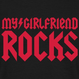 My girlfriend rocks T-shirts - T-shirt herr