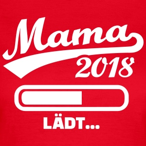 Mama 2018 T-Shirts - Frauen T-Shirt