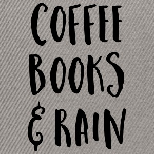 Coffee, Books & Rain Quote Caps & Hats - Snapback Cap
