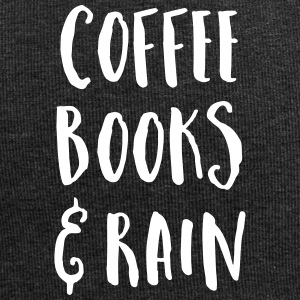Coffee, Books & Rain Quote Caps & Hats - Jersey Beanie