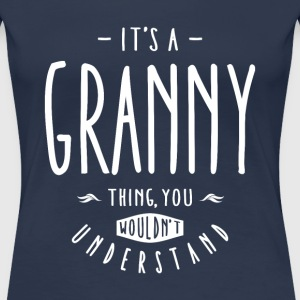Granny Thing - Women's Premium T-Shirt