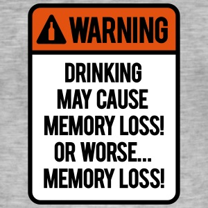 Drinking may cause memory loss or worse... T-shirts - Herre vintage T-shirt