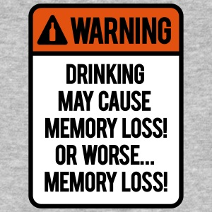 Drinking may cause memory loss or worse... T-shirts - Organic mænd