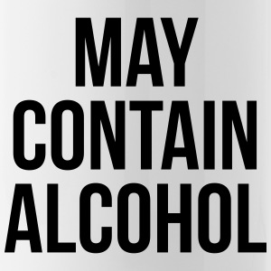 May Contain Alcohol Funny Quote Mugs & Drinkware - Water Bottle