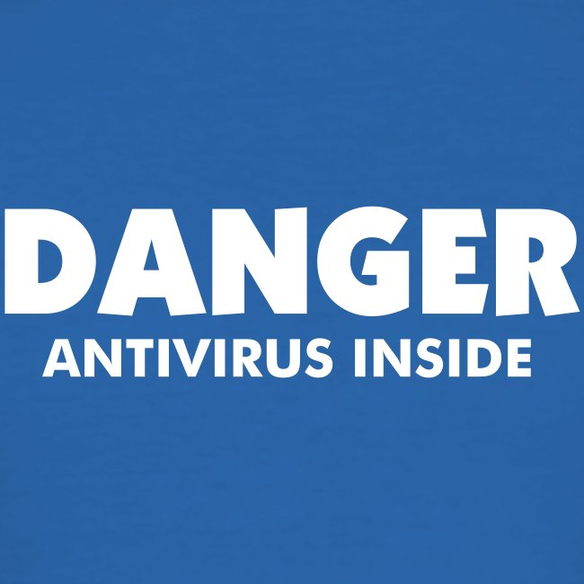 T-Shirt Slim Man - DANGER Antivirus