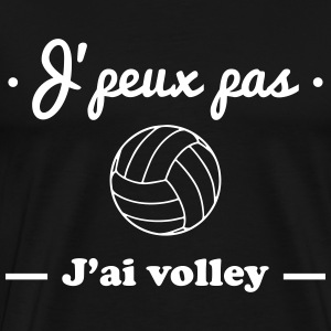 J'peux pas j'ai volley , volleyball Tee shirts - T-shirt Premium Homme