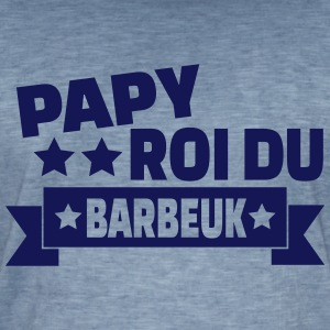 papy roi du barbeuk Tee shirts - T-shirt vintage Homme