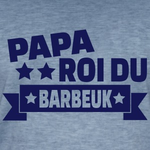 papa roi du barbeuk Tee shirts - T-shirt vintage Homme