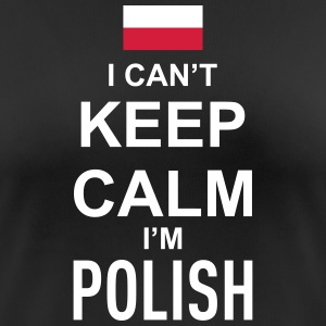 I can't keep calm i'm polish T-Shirts - Frauen T-Shirt atmungsaktiv