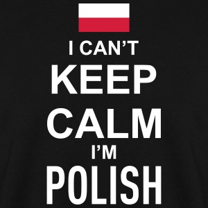I can't keep calm i'm polish Pullover & Hoodies - Männer Pullover