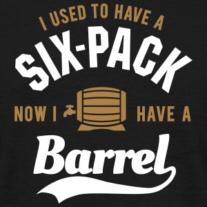 I used to have a six-pack now I have a barrel Magliette - Maglietta da uomo