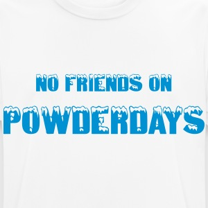 No friends Powderdays T-Shirts - Männer T-Shirt atmungsaktiv