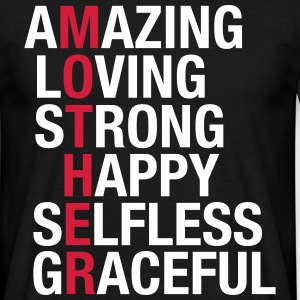 Mother - Amazing, Loving, Strong, Happy... Tee shirts - T-shirt Homme