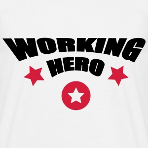 Working Hero - Männer T-Shirt