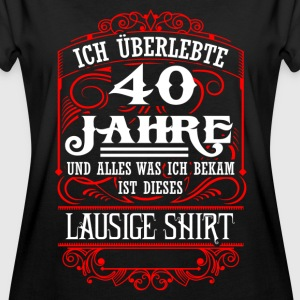 40th birthday - survived - lousy shirt - DE T-Shirts - Women's Oversize T-Shirt