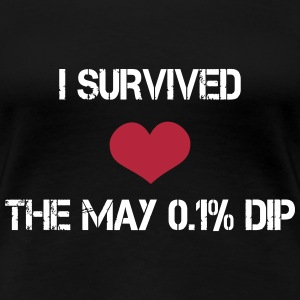 Trader's Shirt - I survided the May 0.1%Dip T-Shirts - Frauen Premium T-Shirt