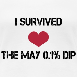 Trader's Shirt - I survided the May 0.1%Dip T-shirts - Dame premium T-shirt