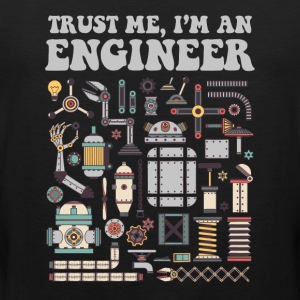 Trust me, I'm an engineer Sports wear - Men's Premium Tank Top