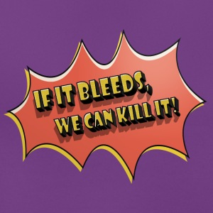 if_it_bleeds T-Shirts - Frauen T-Shirt