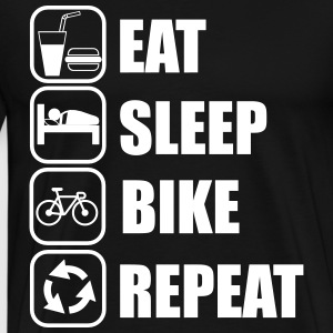 Eat,sleep,bike,repeat, Fahrrad t-shirt - Männer Premium T-Shirt