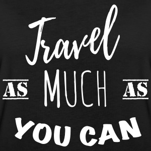 Travel as much as you can (1c) T-Shirts - Women's Oversize T-Shirt