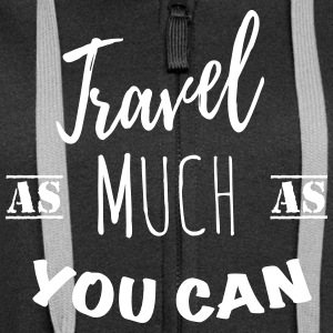 Travel as much as you can (1c) Sweaters - Vrouwenjack met capuchon Premium
