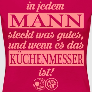 In jedem Mann ... T-Shirts - Frauen Premium T-Shirt